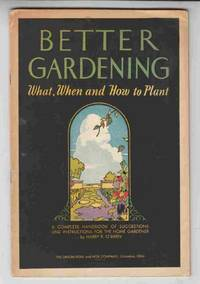 Better Gardening What, When and How to Plant