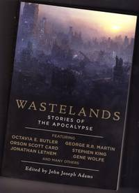 Wastelands:  Stories of the Apocalypse - Mute; And the Deep Blue Sea; Dark Dark Were the Tunnels; Bread and Bombs; The Peolple of Dand and Slag; Inertia; The End of the Word as We Know it; Never Despair; The Last of the O-Forms; Speech Sounds; Killers; +