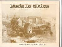 Made in Maine: An Historical Overview