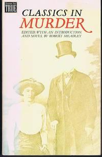 image of Classics in Murder (Strange But True S.)