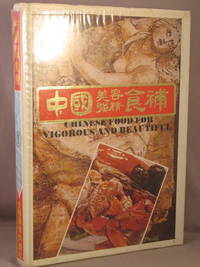 Chinese Food for Vigorous and Beautiful.
