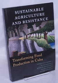 image of Sustainable Agriculture and Resistance: Transforming Food Production in Cuba