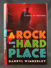image of A Rock and a Hard Place: A Novel of Suspense