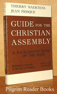 Guide for the Christian Assembly: A Background Book of the Mass;  22nd to 34th Sundays