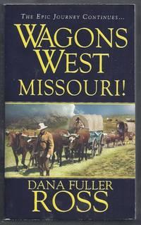 Wagon West Missouri!