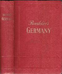 Germany. A Handbook for Railway Travellers and Motorists. With 108 maps and plans and a road map