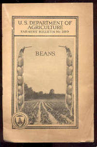 U. S. DEPARTMENT OF AGRICULTURE FARMER'S BULLETIN , NO. 289 BEANS