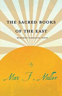 image of The Sacred Books of the East - Buddhist Mahayana Texts