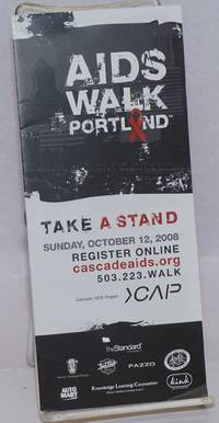 AIDS Walk Portland: take a stand [brochure] Sunday, October 12, 2008