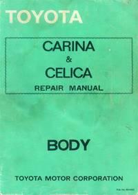 image of Toyota Carina & Celica Repair Manual: Body
