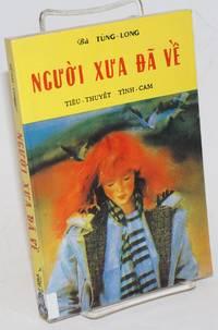 image of Ngu'o'i xu'a da ve: tieu thuyet tinh cam