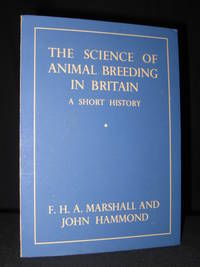 The Science of Animal Breeding in Britain - A Short History