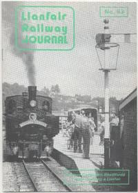 Llanfair Railway Journal No.93 October 1984