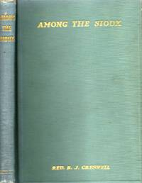 Among the Sioux A Story of the Twin Cities and the Two Dakotas