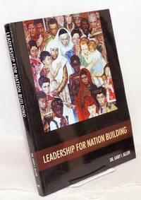 Leadership for nation building