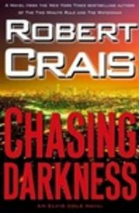 image of Crais, Robert | Chasing Darkness | Signed First Edition Copy
