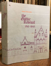 The Gothic Revival, 1745-1845