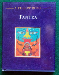 TANTRA: A PILLOW BOOK