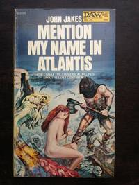 MENTION MY NAME IN ATLANTIS by John Jakes - Paperback - First Edition - 1972 - from Astro Trader Books (SKU: 1000-815)