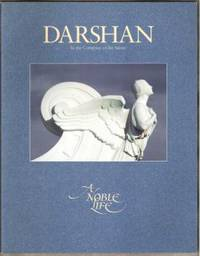 DARSHAN, IN THE COMPANY OF THE SAINTS A Noble Life, #71, 1993