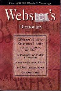 Webster's Dictionary Webster's Classic Reference Library