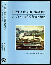 A Sort of Clowning; Life and Times: 1940-59 [Volume II]
