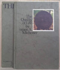 The Quality of Life by  James A Michener - First Edition - 1970 - from Old Saratoga Books (SKU: 45582)