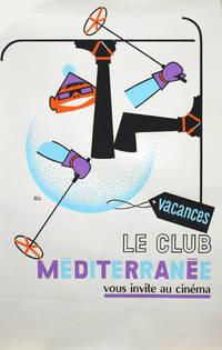 [Affiche pour le Club Méditerranée] : Le Club Méditerranée vous invite au cinéma