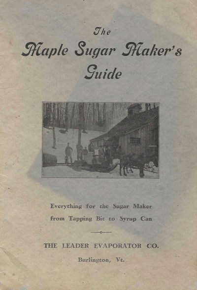 Maple Sugar Makers' Guide. Everything...