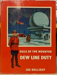 image of Dale of the Mounted: Dew Line Duty