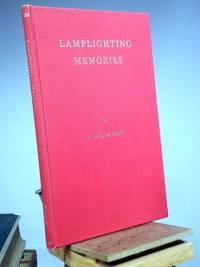 Lamplighting Memories