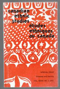 Canadian Ethnic Studies-Special Issue-Diversity and Identity-Vol. XXXIII,  No. 3, 2001.