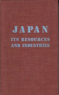 JAPAN: ITS RESOURCES AND INDUSTRIES