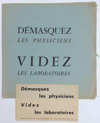 Démasquez les physiciens, videz les laboratoires. Adhérez au Comité de Lutte Anti-Nucléaire