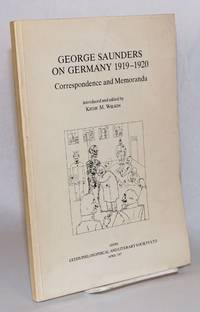 image of George Saunders on Germany 1919-1920. Introduced and edited by Keith M. Wilson