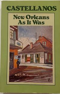 image of New Orleans as It Was: Episodes of Louisiana Life