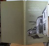 Tasmania Sketchbook by  Patsy Adam-Smith - Hardcover - Reprint - 1974 - from Syber's Books ABN 15 100 960 047 (SKU: 0232227)