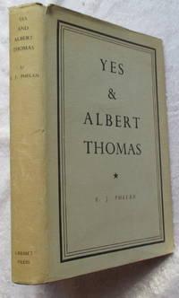 YES and Albert Thomas