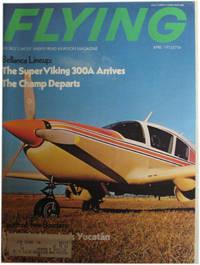 Flying Magazine. April, 1973. Vol. 92, No. 4