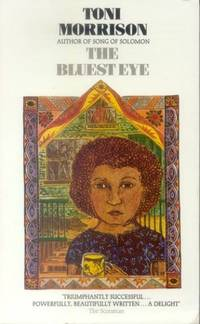 The Bluest Eye by  Toni Morrison - Paperback - from World of Books Ltd (SKU: GOR004754280)