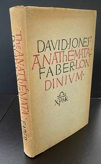 The Anathemata : Roger Senhouse's Personal Copy by  David Jones - First UK Edition - 1952 - from Ashton Rare Books ABA, PBFA, ILAB (SKU: 2222322244906)