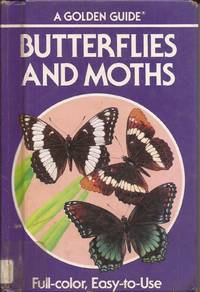 image of Butterflies and Moths; A Guide to the More Common American Species; Scholars Edition (Goldencraft Reinforced Binding)