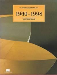 Le Mobilier Francais.  1960 - 1998