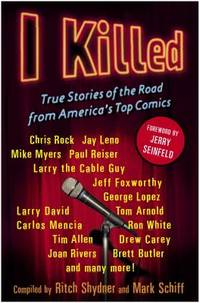 I Killed : True Stories of the Road from America's Top Comics
