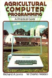 Agricultural Computer Programming : A Practical Guide