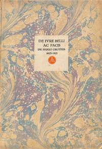 Quelques lettres concernant la première édition du De Ivre Belli ac Pacis  de Hug...