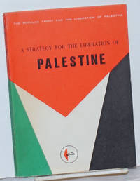 A strategy for the liberation of Palestine