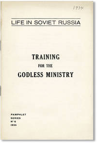 Training for the Godless Ministry [Life in Soviet Russia, no. 6]
