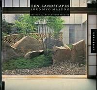 image of Ten Landscapes: Shunmyo Masuno