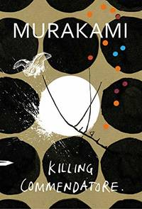 Killing Commendatore by  Haruki Murakami - Paperback - from World of Books Ltd (SKU: GOR009382000)